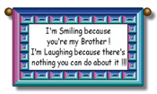Smile Brother Cute Saying Wall Hanging